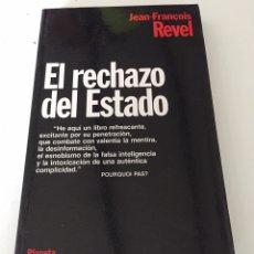 Libros de segunda mano: EL RECHAZO DEL ESTADO. Lote 230375710