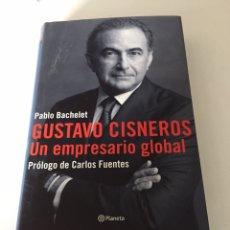 Libros de segunda mano: GUSTAVO CISNEROS UN EMPRESARIO GLOBAL. Lote 230378795