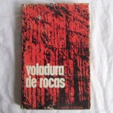 Libros de segunda mano: VOLADURAS DE ROCAS, U. LANGEFROS & B. KIHLSTRÖM, 1968. Lote 230380375