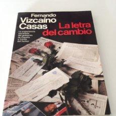 Libros de segunda mano: LA LETRA DEL CAMBIO. Lote 230380495