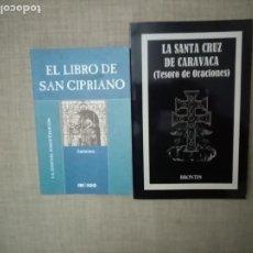Libri di seconda mano: EL LIBRO DE SAN CIPRIANO-LA SANTA CRUZ DE CARAVACA (TESORO DE ORACIONES). Lote 252902290