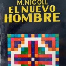 Libros de segunda mano: EL NUEVO HOMBRE MAURICE NICOLL ESOTERISMO Y REALIDAD YUG 1989. Lote 230434235
