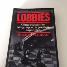 Libros de segunda mano: LOBBIES. Lote 230496410