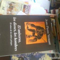 Livres d'occasion: VERNANT, JEAN-PIERRE: EL UNIVERSO, LOS DIOSES, LOS HOMBRES (ANAGRAMA). Lote 230498130