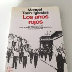 Libros de segunda mano: LOS AÑOS ROJOS. Lote 230504020