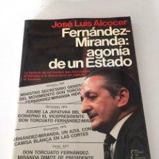 Libros de segunda mano: FERNANDO MIRANDA AGONÍA DE UN ESTADO. Lote 230504135