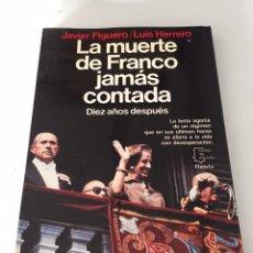 Libros de segunda mano: LA MUERTE DE FRANCO JAMÁS CONTADA. Lote 230504270
