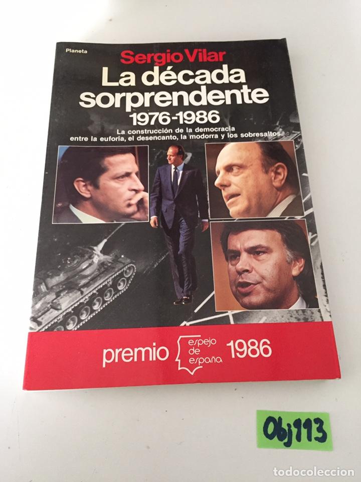 LA DÉCADA SORPRENDENTE 1976-1986 (Libros de Segunda Mano - Pensamiento - Otros)