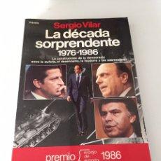 Libros de segunda mano: LA DÉCADA SORPRENDENTE 1976-1986. Lote 230504520