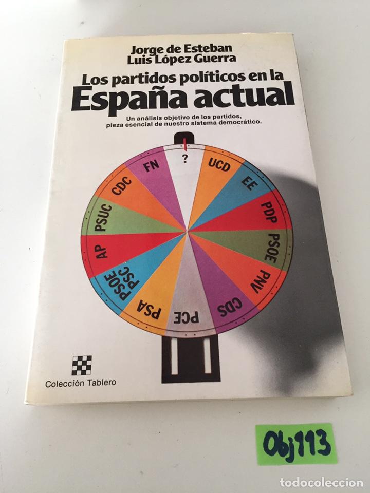 LOS PARTIDOS POLÍTICOS EN LA ESPAÑA ACTUAL (Libros de Segunda Mano - Pensamiento - Otros)