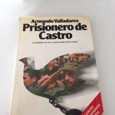 Libros de segunda mano: PRISIONERO DE CASTRO. Lote 230504800