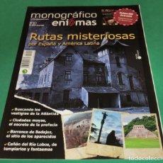 Libros de segunda mano: MONOGRÁFICO ENIGMAS Nº 1 : RUTAS MISTERIOSAS POR ESPAÑA Y AMÉRICA LATINA. Lote 230555600