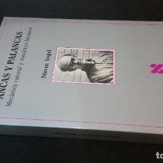 Libros de segunda mano: 2000 - STEVEN VOGEL - ANCAS Y PALANCAS. MECÁNICA NATURAL Y MECÁNICA HUMANA - METATEMAS. Lote 230568635