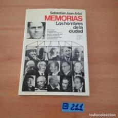 Libros de segunda mano: MEMORIAS LOS HOMBRES DE LA CIUDAD. Lote 230574995