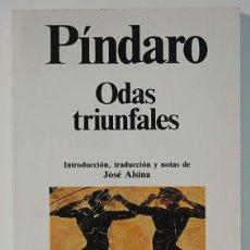 Livres d'occasion: LMV - PINDARO. ODAS TRIUNFALES. EDITORIAL PLANETA.1990. Lote 230626405