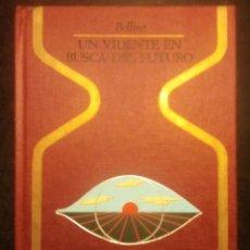 Libros de segunda mano: UN VIDENTE EN BUSCA DEL FUTURO (OTROS MUNDOS) BELLINE 1980.. Lote 230649665
