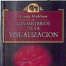 Libros de segunda mano: MARKHAM, URSULA. LOS MISTERIOS DE LA VISUALIZACIÓN. (ESOTERIKA, 3). TEMAS DE HOY, [1992].. Lote 230669220