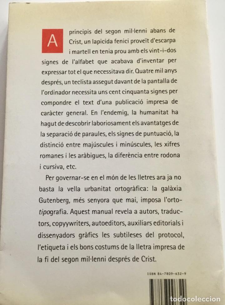 Libros de segunda mano: ORTOTIPOGRAFIA. MANUAL DEL AUTOR..,EL DISSENYADOR GRÁFICO.J.M.PUJOL Y J,SOLÀ. COLUMNA - Foto 2 - 230716580