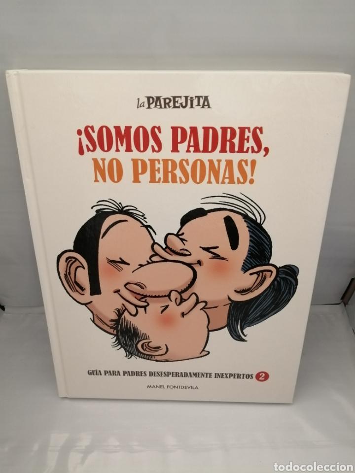 LA PAREJITA: SOMOS PADRES, NO PERSONAS (Libros de Segunda Mano (posteriores a 1936) - Literatura - Otros)