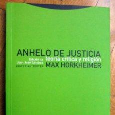 Libros de segunda mano: ANHELO DE JUSTICIA. TEORÍA CRÍTICA Y RELIGIÓN - HORKHEIMER, MAX. Lote 259211865