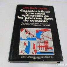 Libros de segunda mano: CARACTERÍSTICAS Y CORRECTA APLICACIÓN DE LOS DIVERSOS TIPOS DE CEMENTO Q4549T. Lote 230838710