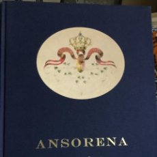 Libros de segunda mano: ANSORENA 150 AÑOS EN LA JOYERIA MADRILEÑA. Lote 245419360