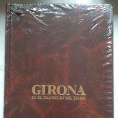 Libros de segunda mano: GIRONA EN EL TRANSCURS DEL TEMPS. JOSEP Mª. PLA I DALMAU (PRECINTADO). Lote 230918565