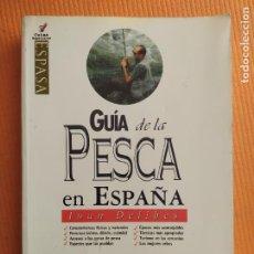 Libros de segunda mano: GUIA DE LA PESCA ES ESPAÑA JUAN DELIBES. Lote 230972780