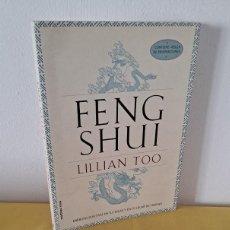Libros de segunda mano: LILLIAN TOO - FENG SHUI, ENERGÍAS POSITIVAS EN TU HOGAR Y EN TU LUGAR DE TRABAJO - MR 1998. Lote 231193525