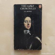 Libros de segunda mano: THE EARLY CHURCHILLS - A. L. ROWSE. Lote 231229325