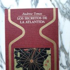 Libros de segunda mano: SECRETOS DE LA ATLÁNTIDA - ANDREW TOMAS - COLECCIÓN OTROS MUNDOS. Lote 231320270