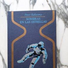 Libros de segunda mano: SOMBRAS EN LAS ESTRELLAS - PETER KOLOSIMO - COLECCIÓN OTROS MUNDOS. Lote 231324615