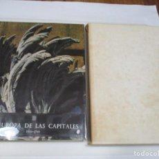 Libros de segunda mano: GIULIO CARLO ARGAN LA EUROPA DE LAS CAPITALES 1600-1700 Q4580T. Lote 231362255