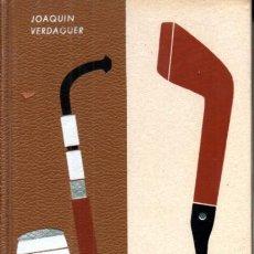 Libros de segunda mano: VERDAGUER : EL ARTE DE FUMAR EN PIPA (PLAZA JANÉS, 1964) COMO NUEVO. Lote 231376725