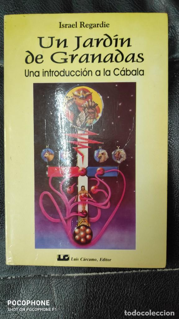 UN JARDIN DE GRANADAS UNA INTRODUCCION A LA CABALA ( ISRAEL REGARDIE ) (Libros de Segunda Mano - Parapsicología y Esoterismo - Otros)