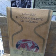 Livros em segunda mão: COLECCIÓN OTROS MUNDOS. EL CÓDIGO SECRETO DE LA ODISEA. GILBERT PILLOT.. Lote 231483325