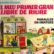 Libros de segunda mano: RICHARD SCARRY . EL MEU PRIMER GRAN LIBRE DE RIURE (BRUGUERA, 1978) CATALÁN. Lote 231503390