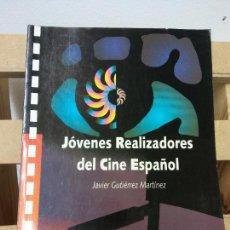 Livros em segunda mão: JÓVENES REALIZADORES DEL CINE ESPAÑOL. JAVIER GUTIERREZ MARTINEZ. CAJA SALAMANCA Y SORIA. Lote 231517700