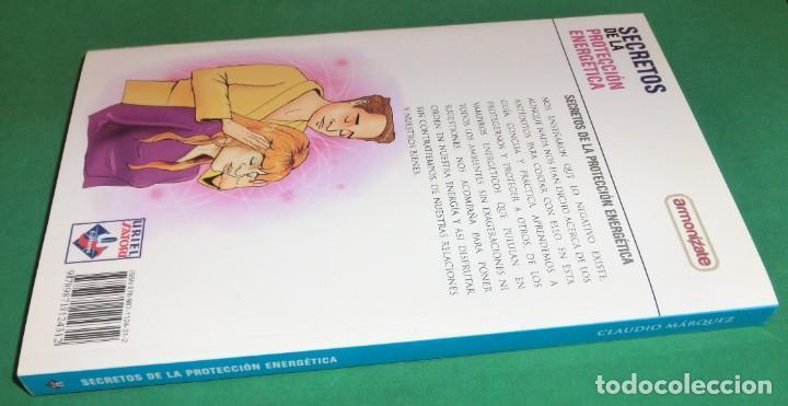 Libros de segunda mano: SECRETOS DE LA PROTECCIÓN ENERGÉTICA-CLAUDIO MÁRQUEZ-EDICIÓN LIMITADA[DESCATALOGADO](3 seguimientos) - Foto 2 - 231573885