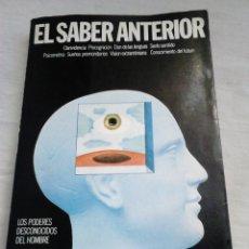 Libros de segunda mano: VV. AA. EL SABER ANTERIOR - EDICIONES 29 / PARAPSICOLOGÍA. Lote 231678955