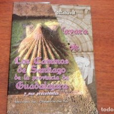 Libros de segunda mano: EL CAMINO DE SANTIAGO DE LA PROVINCIA DE GUADALAJARA Y SUS PRECEDENTES / 2 TOMOS ESTUCHE. Lote 231728480