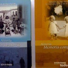 Libros de segunda mano: 2 LIBROS COLECCIÓN MEMORIA DE ALMERÍA. Lote 231792900