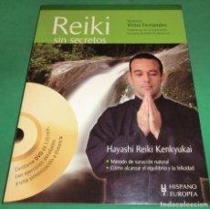 Libros de segunda mano: REIKI SIN SECRETOS (+DVD) - MAESTRO VICTOR FERNÁNDEZ (LIBRO COMO NUEVO, IMPECABLE). Lote 231936110