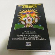 Libri di seconda mano: HECHIZOS MÁGICOS DE AMÉRICA Y LOS SECRETOS DE LOS FAMOSOS. Lote 232022535