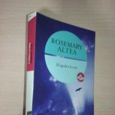 Libros de segunda mano: EL AGUILA Y LA ROSA - ROSEMARY ALTEA (BOLSILLO ZETA). Lote 232030395