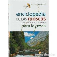 Livros em segunda mão: ENCICLOPEDIA DE LAS MOSCAS SECAS, AHOGADAS PARA LA PESCA - GIL, TOMÁS. Lote 230192730