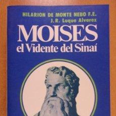 Livros em segunda mão: MOISES EL VIDENTE DEL SINAI / HILARION DE MONTE NEBO F.E. / 6ª EDICIÓN 1995. KIER. Lote 232187975