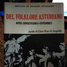 Libros de segunda mano: DEL FOLKLORE ASTURIANO MITOS SUPERSTICIONES COSTUMBRES AURELIO DE LLANO ROZA DE AMPUDIA ASTURIAS. Lote 232223380