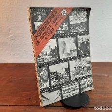 Libros de segunda mano: AGRESIONES DE ESTADOS UNIDOS A CUBA 1787-1976 - EDITORIAL DE CIENCIAS SOCIALES, 1979, LA HABANA. Lote 232224210