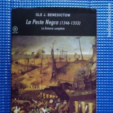 Libros de segunda mano: LA PESTE NEGRA 1346 1353 LA HISTORIA COMPLETA OLE J BENEDICTOW. Lote 232323830